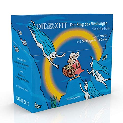 Der Ring des Nibelungen für kleine Hörer, sowie Parsifal und Der fliegende Holländer, Die ZEIT-Edition: Hörspiel mit Opernmusik - Der Ring des ... Große Oper für kleine Hörer, Die ZEIT-Edition