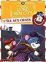 Lord Ken Ott, tome 1: L'île aux chats par Major