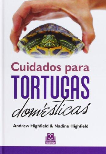 Cuidados Para Tortugas (Animales de Compañía) por Andrew Highfield