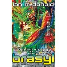 [Brasyl] (By: Ian McDonald) [published: August, 2008]