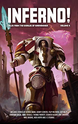 Inferno! Volume 4 (Warhammer 40,000) (English Edition)