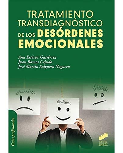 Tratamiento transdiagnóstico de los desórdenes emocionales (Psicología)