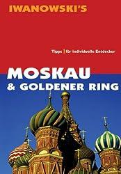 Moskau & Goldener Ring Reisehandbuch: Tipps für individuelle Entdecker