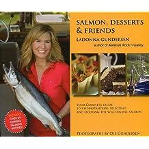 Salmon, Desserts & Friends