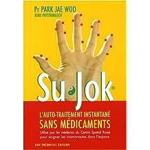 Su Jok - L'auto-traitement instantané sans médicaments