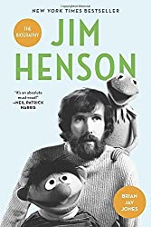 Jim Henson: The Biography by Brian Jay Jones (2016-05-10)