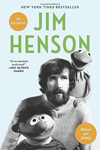 Jim Henson: The Biography by Brian Jay Jones (2016-05-10)