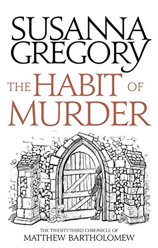 the-habit-of-murder-the-twenty-third-chronicle-of-matthew-bartholomew-chronicles-of-matthew-bartholo