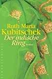 Der indische Ring - Ruth Kubitschek