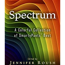 Spectrum: A Colorful Collection of SmartyPants' Best (SmartyPants Spectrum)