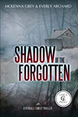 Shadow of the Forgotten (Large Print): Volume 2 (Kyndall Family Thrillers) Paperback