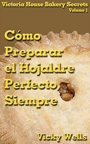 Cómo Preparar el Hojaldre Perfecto