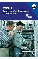 Descargar gratis STEP 7: Una Manera Fácil de Programar PLC de Siemens en .epub, .pdf o .mobi