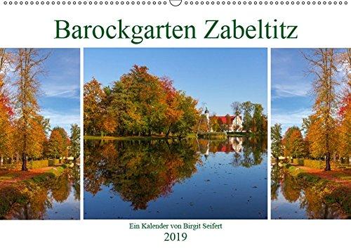 Barockgarten Zabeltitz (Wandkalender 2019 DIN A2 quer): Die Jahreszeiten im Zabeltitzer Barockgarten (Monatskalender, 14 Seiten ) (CALVENDO Orte)