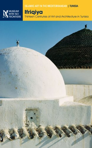 ifriqiya-thirteen-centuries-of-art-and-architecture-in-tunisia