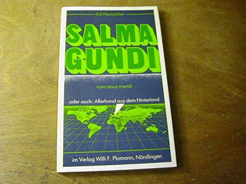 Salmagundi vom anus mundi oder auch: Allerhand aus dem Hinterland mit einem Fingerzeig von A. Widmann und einem nicht von der Hand zu weisenden Gegenvorschlag von H.-J. Jensch