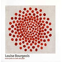 Louise Bourgeois: Recent Prints on Cloth and Paper