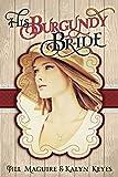 His Burgundy Bride (Shades of Romance Book 3)