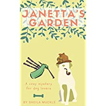 Janetta's Garden: A Cozy Mystery- Dannyboy Pointer Book1 (Garden Series- Dannyboy Pointer)