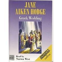 Greek Wedding: Complete & Unabridged