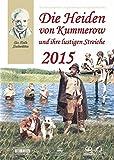Die Heiden von Kummerow und ihre lustigen Streiche: Bildwandkalender 2015