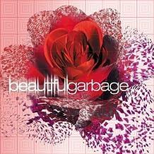 Beautiful Garbage by Garbage (2001-10-02)