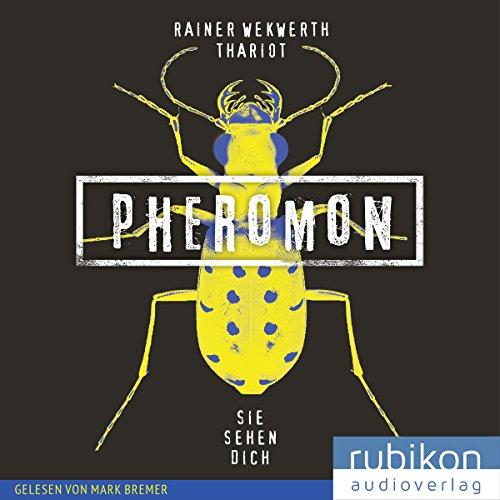 Buchseite und Rezensionen zu 'Sie sehen dich (Pheromon 2)' von Rainer Wekwerth