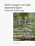 Monet, Gauguin, van Gogh … Inspiration Japan