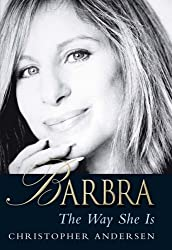 Barbra: The Way She is by Christopher Andersen (2006-04-01)