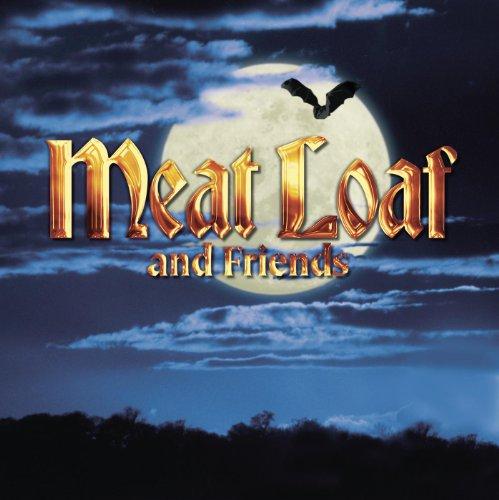 Meatloaf & Friends