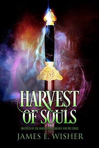 Harvest of Souls: Disciples of the Horned One Volume Three (Soul Force Saga Book 3) (English Edition)
