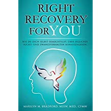 Right Recovery For You (German Edition)