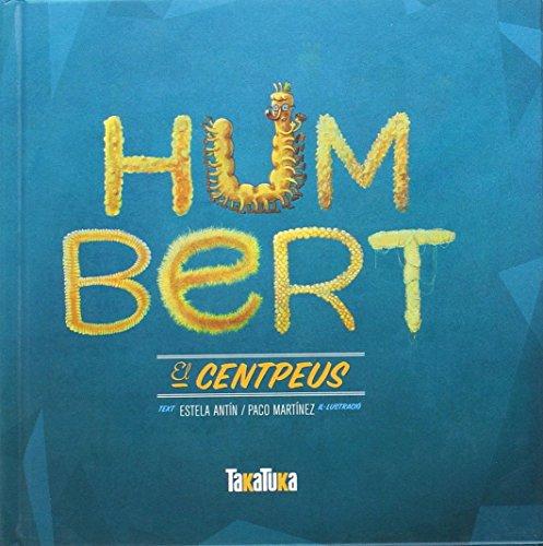 Humbert, el centpeus por Estela Antin Bernárdez