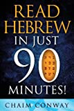 Read Hebrew in Just 90 Minutes