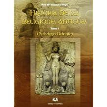 Historia de las religiones antiguas - proximo oriente