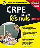 CRPE Tout-en-Un pour les Nuls Concours, édition 2019...