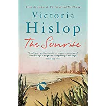 The Sunrise: The Number One Sunday Times bestseller 'Fascinating and moving'