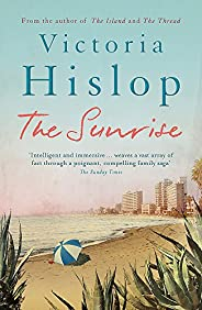 The Sunrise: The Number One Sunday Times bestseller 'Fascinating and mov
