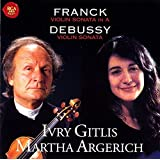 Franck & Debussy: Violin Sonatas by Ivry Gitlis