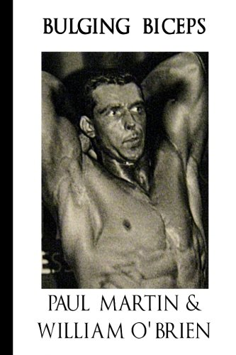 Bulging Biceps: Fired Up Body Series - Vol 6: Fired Up Body: Volume 6 por Paul Martin