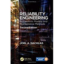 Reliability Engineering: Probabilistic Models and Maintenance Methods, Second Edition