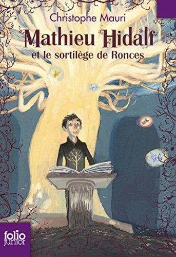 """<a href=""""/node/102471"""">Mathieu Hidalf et le sortilège de Ronces</a>"""
