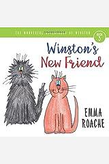 Winston's New Friend: The Wonderful Adventures of Winston! Paperback