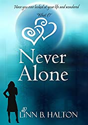 Never Alone (In Love with Love series book 2)