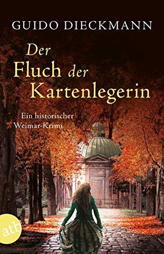 Dieckmann, Guido: Der Fluch der Kartenlegerin