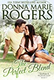Front cover for the book The Perfect Blend (Welcome To Redemption Book 3) by Donna Marie Rogers