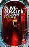NUMA Files, tome 11 : L'heure H par Cussler