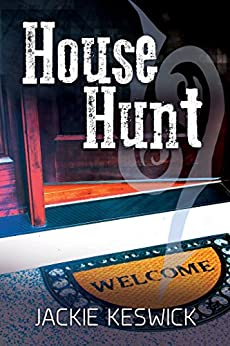House Hunt (The Power of Zero Book 3) by [Keswick, Jackie]