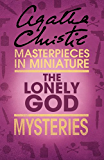 The Lonely God: An Agatha Christie Short Story