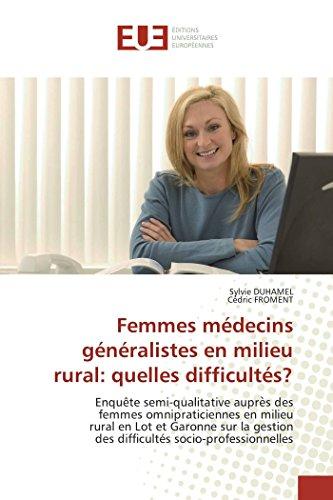 Femmes mdecins gnralistes en milieu rural: quelles difficults?
